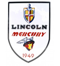 PLAQUE MÉTAL PUBLICITAIRE AUTOMOBILE LINCOLN MERCURY 1949 - ECH 1