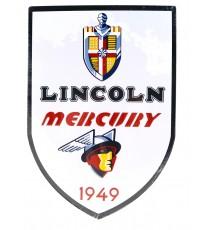 PLAQUE MÉTAL PUBLICITAIRE AUTOMOBILE LINCOLN MERCURY 1949 - ECH 1